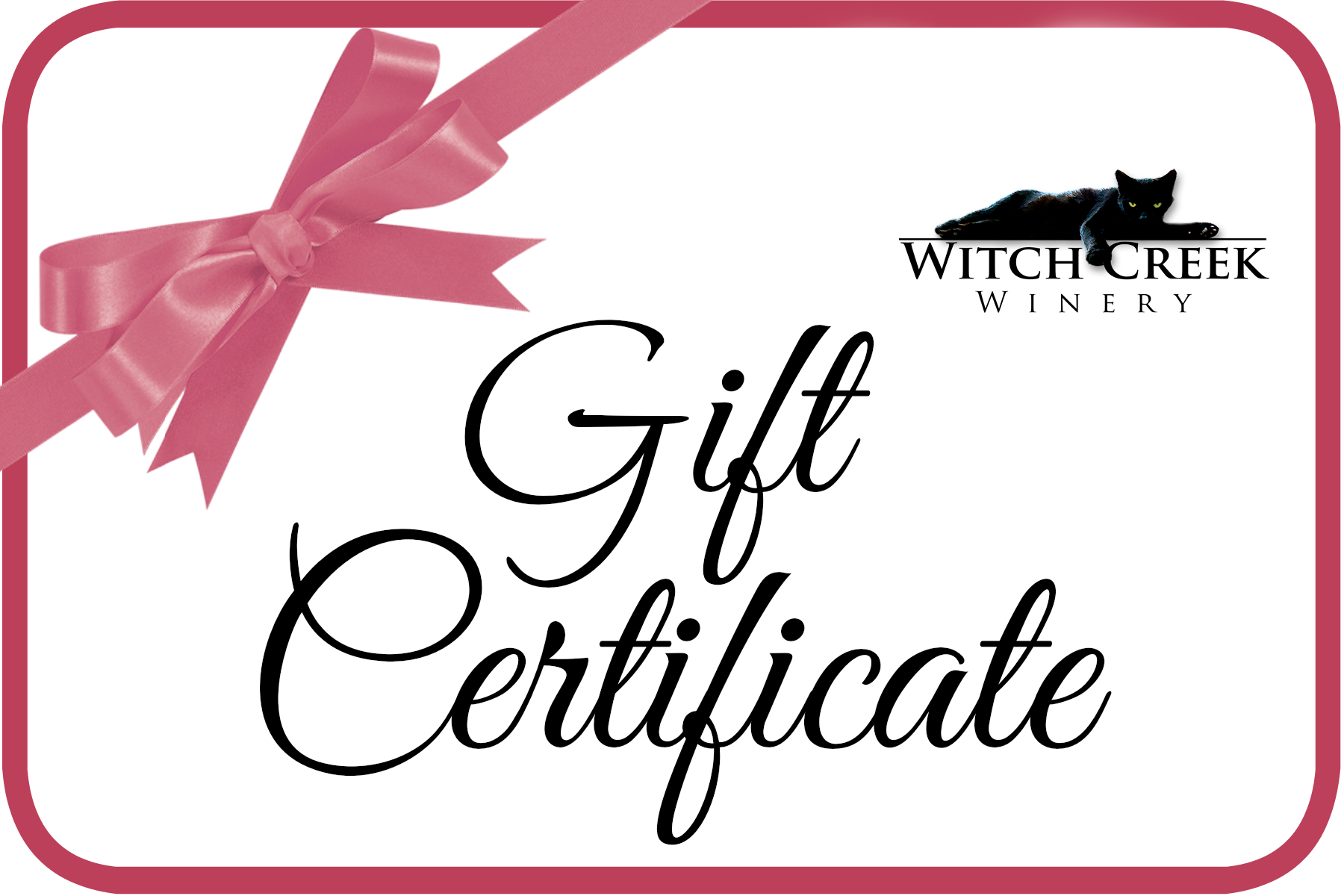 Witch Creek Winery Gift Card WE WILL MAIL to A Friend For You
